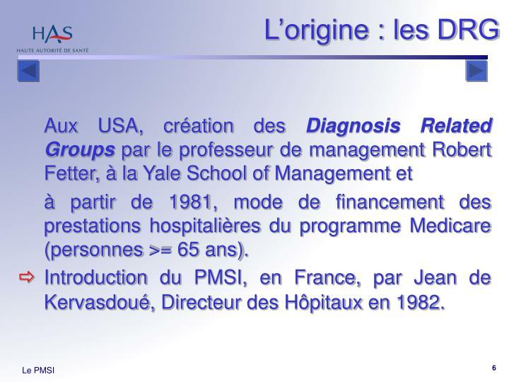 L'origine : les DRG