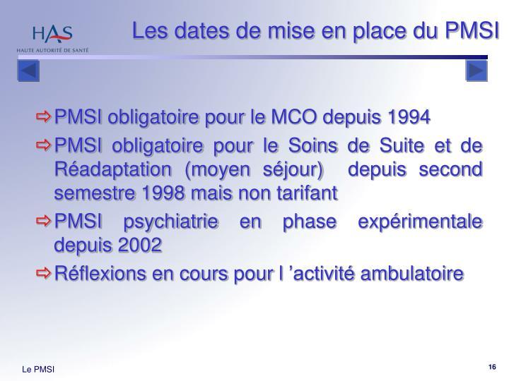 Les dates de mise en place du PMSI