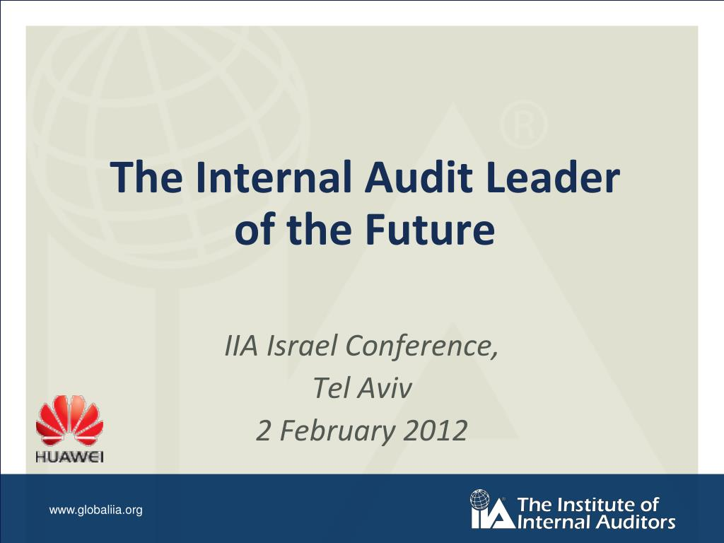 PPT - The Internal Audit Leader of the Future PowerPoint