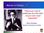 barrier to change