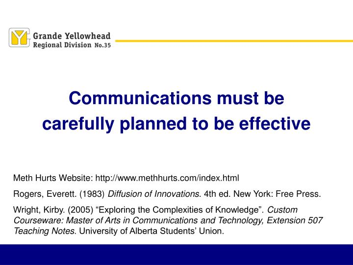 Communications must be