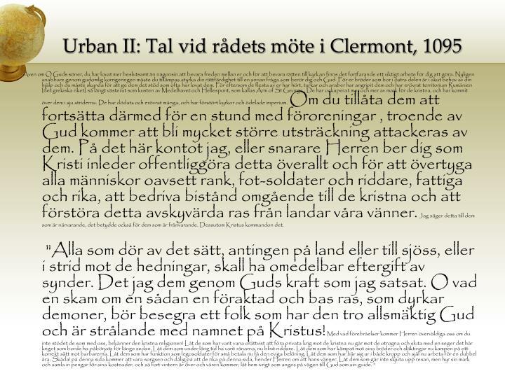 Urban II: Tal vid rådets möte i Clermont, 1095