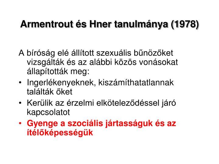 Armentrout és Hner tanulmánya (1978)