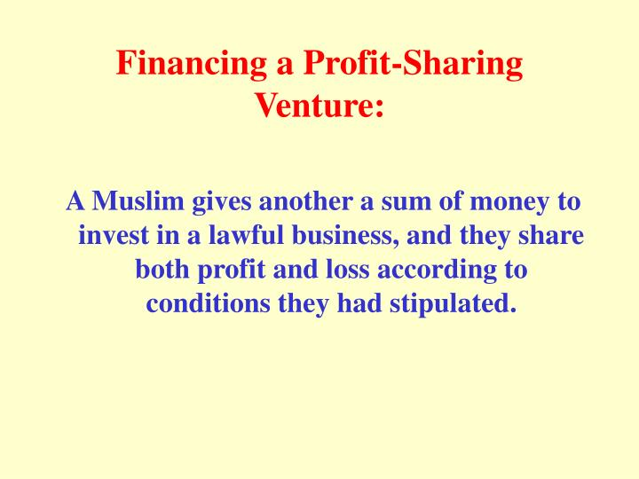 Financing a Profit-Sharing Venture: