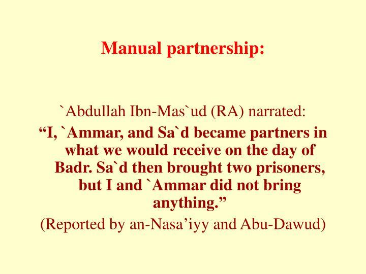 Manual partnership: