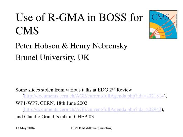 use of r gma in boss for cms n.