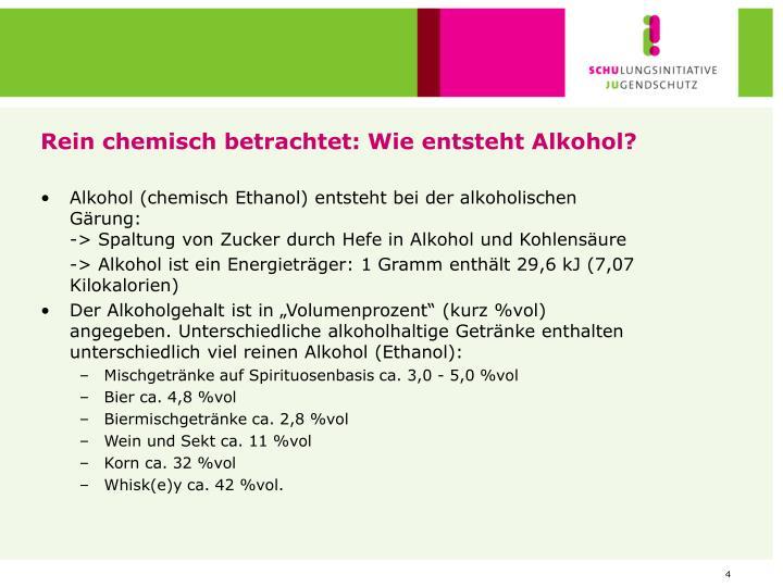 Rein chemisch betrachtet: Wie entsteht Alkohol?
