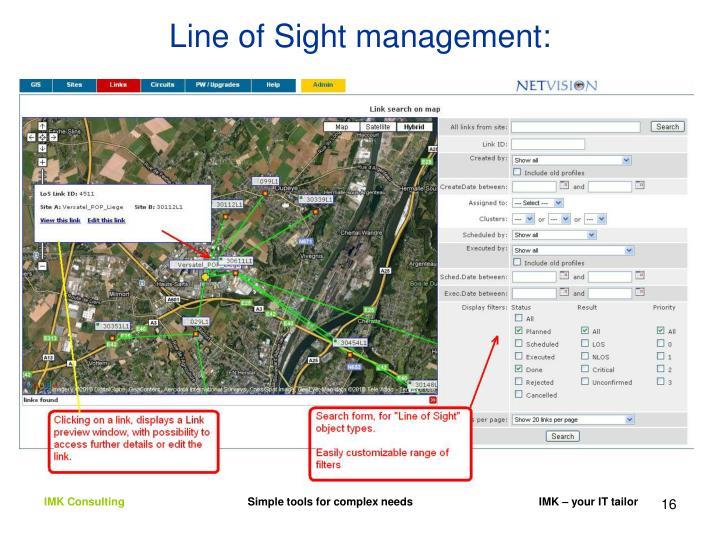 Line of Sight management: