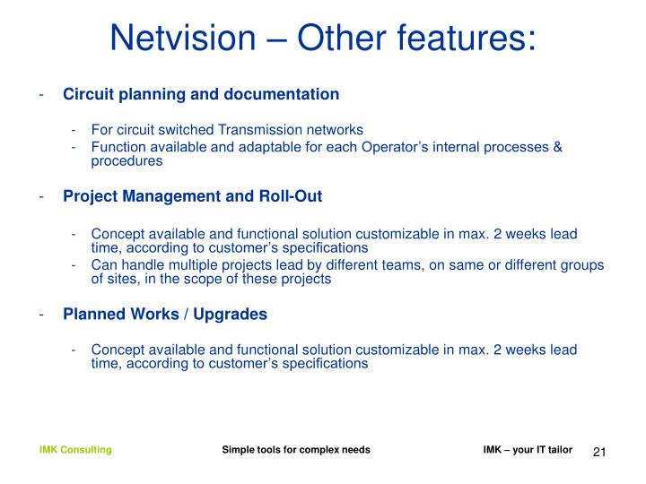Netvision – Other features:
