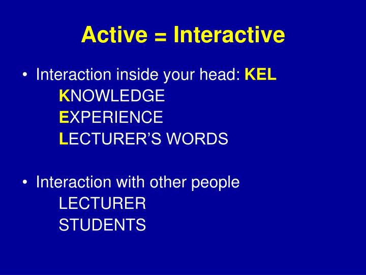 Active = Interactive