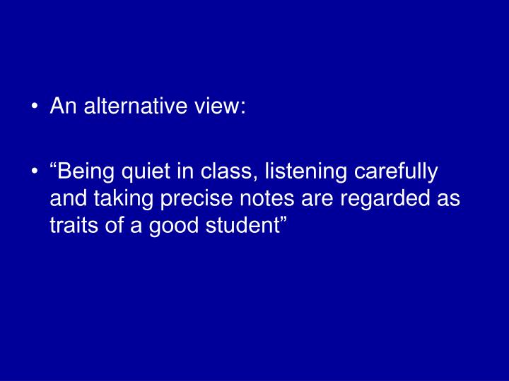 An alternative view: