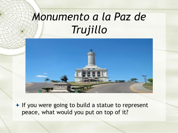 Monumento a la Paz de Trujillo