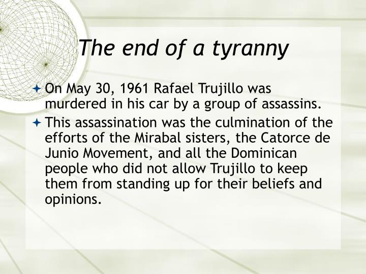 The end of a tyranny