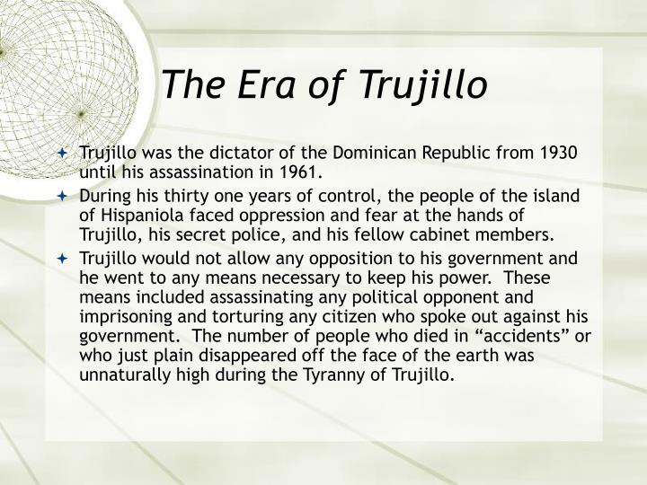 The Era of Trujillo