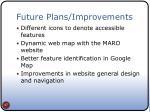 future plans improvements