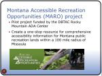 montana accessible recreation opportunities maro project