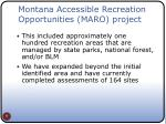montana accessible recreation opportunities maro project1