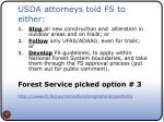 usda attorneys told fs to either