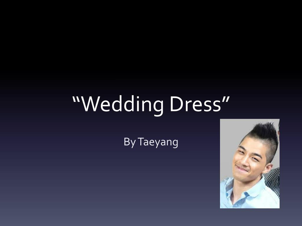 Ppt Wedding Dress Powerpoint Presentation Free Download Id 6959773