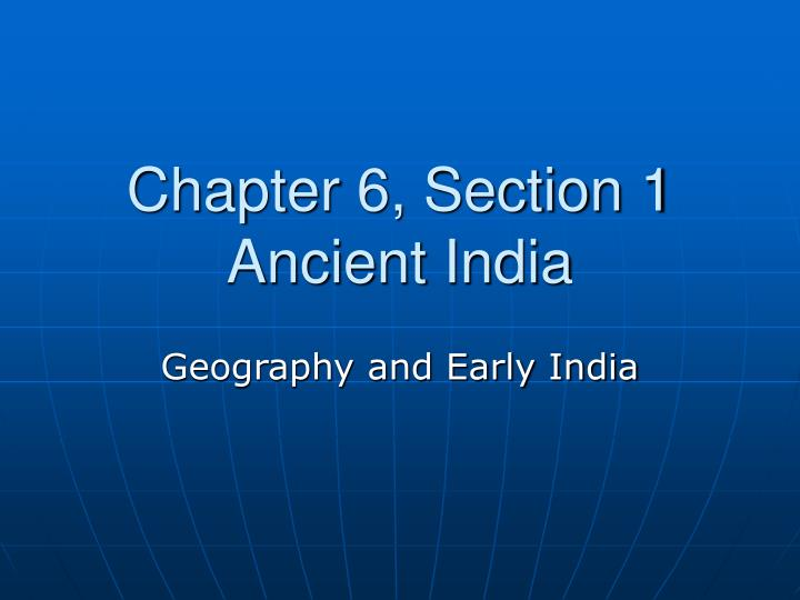 chapter 6 section 1 ancient india n.