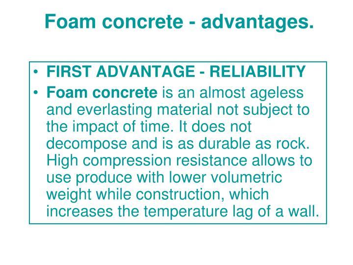 Foam concrete - advantages.
