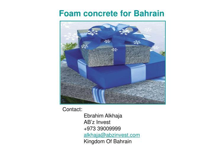 Foam concrete for