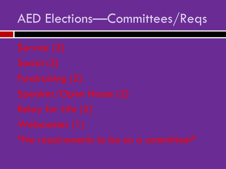 AED Elections—Committees/Reqs