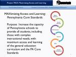 maximizing access and learning pennsylvania core standards