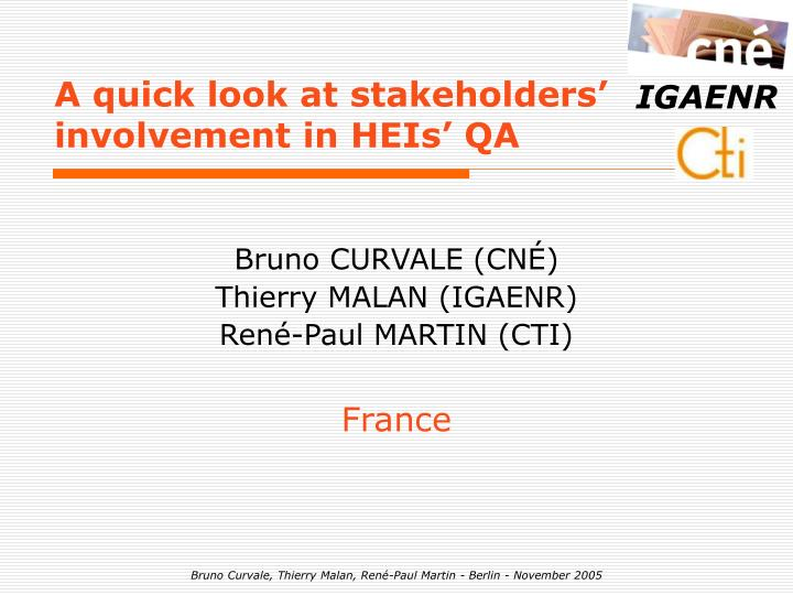 A quick look at stakeholders involvement in heis qa