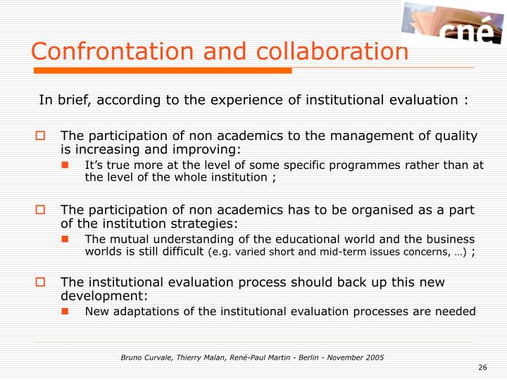Confrontation and collaboration