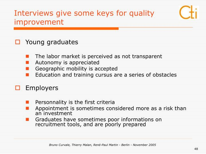 Interviews give some keys for quality improvement