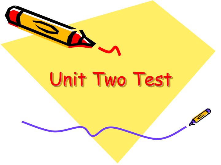 unit two test n.
