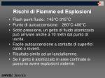 rischi di fiamme ed esplosioni