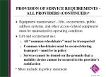 provision of service requirements all providers continued1
