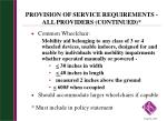 provision of service requirements all providers continued2