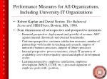 performance measures for all organizations including university it organizations