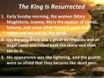 the king is resurrected