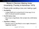biases in decision making under uncertainty tversky kahneman 1973
