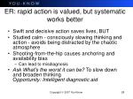 er rapid action is valued but systematic works better