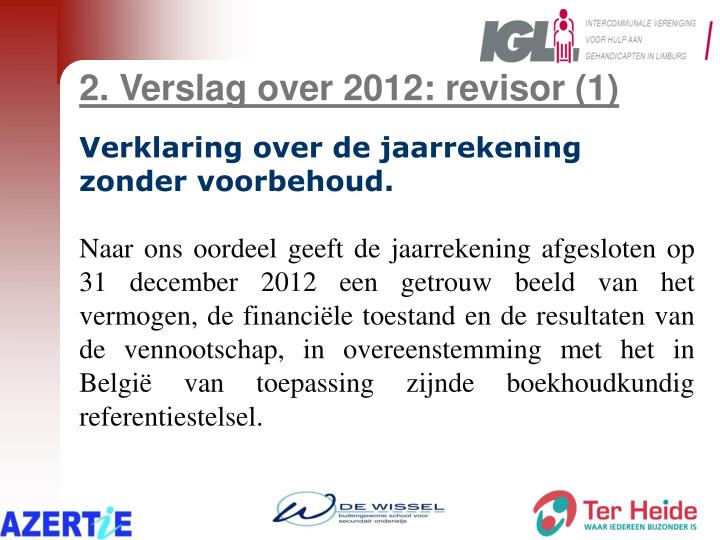 2. Verslag over 2012: revisor (1)