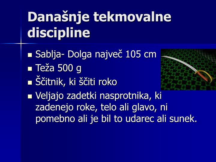 Današnje tekmovalne discipline