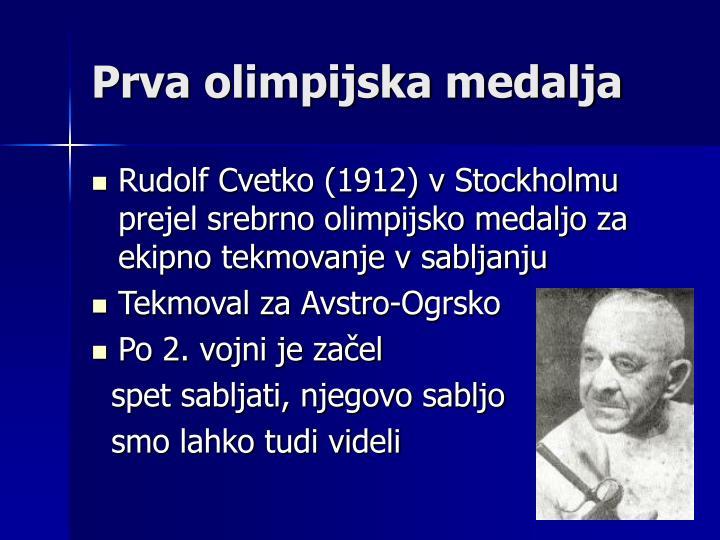 Prva olimpijska medalja