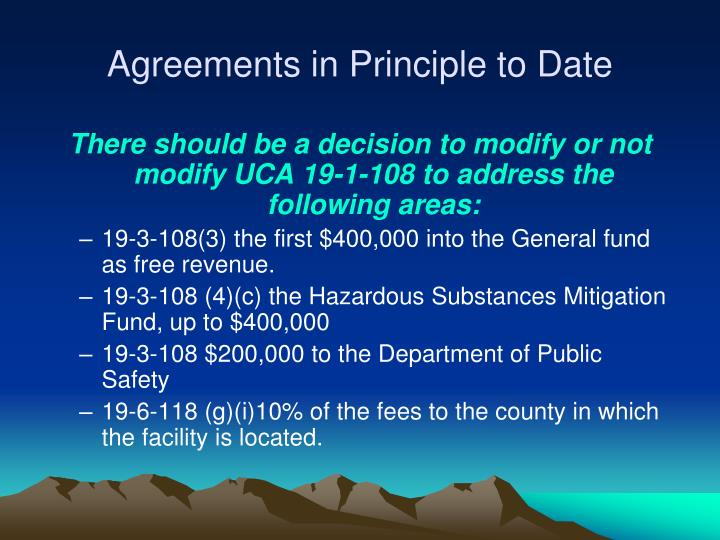 Agreements in principle to date1