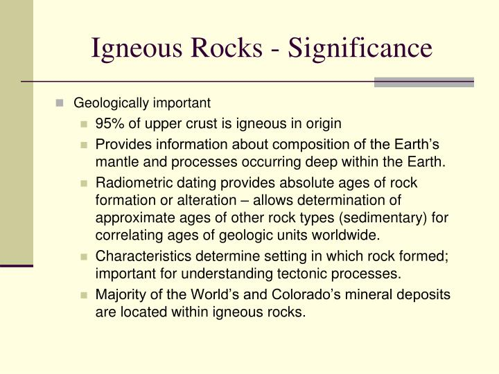 The radiometric dating of an igneous rock provides brainly