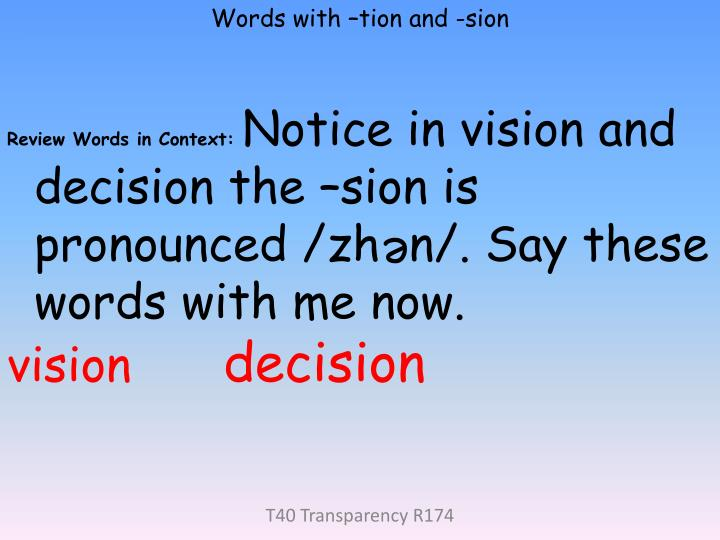 Words with –tion and -sion