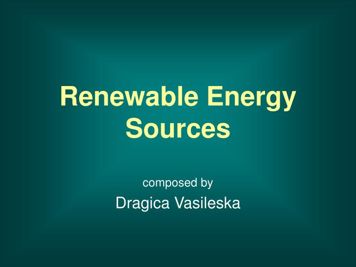 renewable energy sources n.