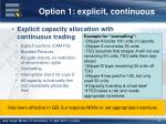 option 1 explicit continuous