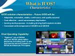 what is iuos characteristics