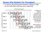 review why pipeline for throughput