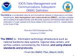 ioos data management and communications subsystem dmac definition
